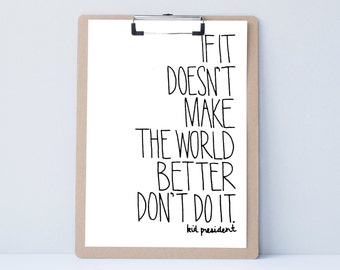 Make The World Better Hand lettered art print, typography gift, holiday present, bedroom decor quote, card, mom sister friend dad brother