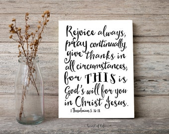 Printable art, Scripture art print, Rejoice always pray continually Give thanks 1 Thessalonians 5 16-18 Bible verse HEART OF LIFE Design art
