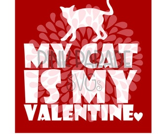 My Cat is My Valentine SVG / DXF Cut File