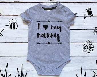 I love my nanny onesie I Love Nanny/Nanna/Grandma Baby Onesie Cute baby shower gift, gifts for grandparents, baby nanny, gift to grandma