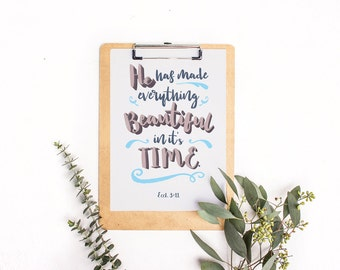 He Has Made Everything art print, Printable art wall decor, Ecclesiastes 3:11, INSTANT DOWNLOAD poster art - graphic digital