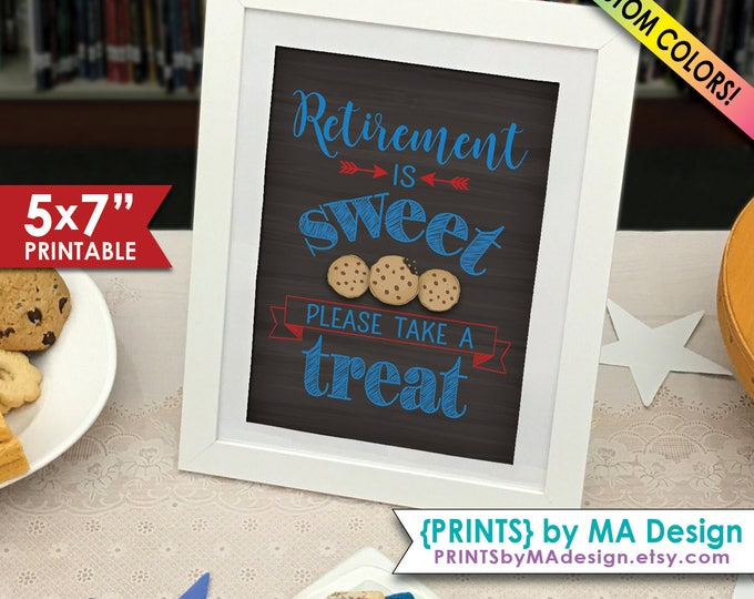 "Retirement Party Sign, Retirement is Sweet Please Take a Treat Cookie Sign, Sweet Retirement Sign, 5x7"" Printable Chalkboard Style Sign"