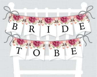 "Printable Bridal Shower Chair Banner - Pink Floral ""Bride to Be"" Banner - Rustic Pink Flower Garden Bridal Shower Decoration 0004"