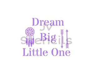 Dream Big Little One Stencil