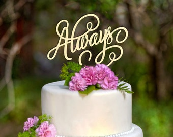 Always Wedding Cake Topper