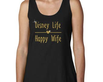 Disney Life Happy Wife Glitter Vacation women's tank top 42wt