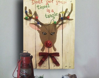 Reindeer Pallet Sign - Christmas Sign - Don't Get Your Tinsel in a Tangle Sign - Christmas Decor - Hand Painted - Christmas Gift Idea
