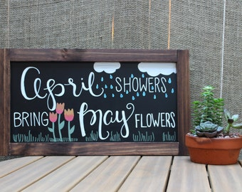 April Showers Bring May Flowers Chalk Sign