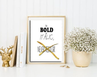 Gold foil Motivational quote, Gold Foil wall art, Printable quote poster, Never be regular quote, Instant download quote prints, Home decor