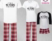 Birthday Pajamas 40 Years...