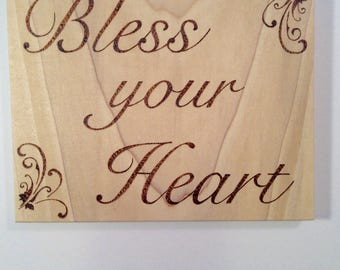 Bless your heart wood sign - wood burned sign - southern saying - funny wood sign