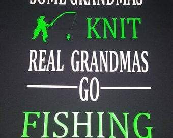 Grandma/Dad Fishing Shirt