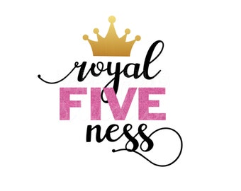 Royal Five Ness Glitter Vinyl Bling Girly Girl Birthday Party Five Iron On Decal Glitter Iron Vinyl Decal for shirt
