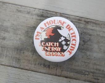 "Vintage Energy Crooks Button, 2.25"" Diameter"