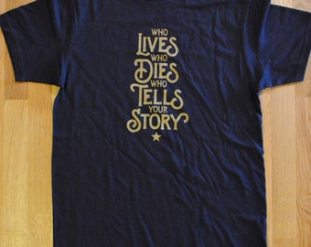 Hamilton T-Shirt   Who Lives, Who Dies, Who Tells Your Story