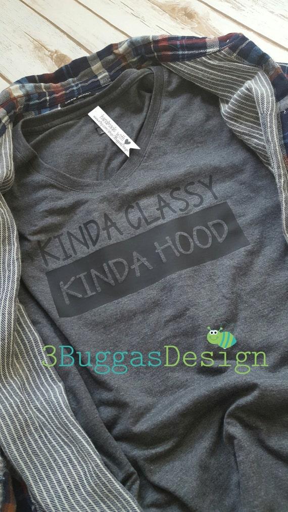 Kinda Classy Kinda Hood shirt/classy but I cuss/but first gangster rap shirt/raising my tribe/mom life shirt/gangster rap/funny mom shirt/AF