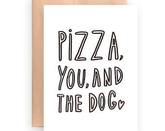 Funny love card / I love you card / printable card / instant download / pizza and you / Valentine's day / anniversary card / dog lover