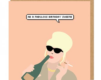 Ab a fabulous Birthday Sweetie Patsy Stone Absolutely Fabulous Birthday Greeting Card