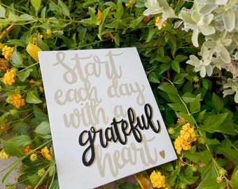 Start Each Day With a Grateful Heart Wood Sign, Thankful, Wall Decor