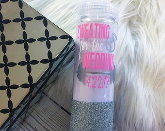 Sweating For The Wedding//Water Bottle//Glitter Dipped