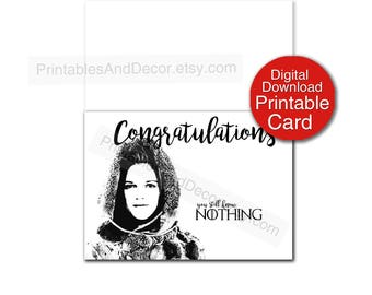 Printable Game of Thrones Card, Congratulations You Know Nothing, Funny 5x7 Folded Card