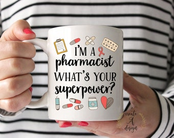 I'm a Pharmacist What's Your Superpower - Gift for Pharmacist, Pharmacist Gift, Funny Coffee Mug, Pharmacy Gift, Gift for Doctor, Coffee Mug