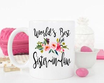 Worlds best Sister in law mug, gift for Sister-in-law, best sister-in-law ever, Sister mug, best sister-in-law, sister-in-law birthday gift