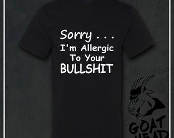 Mens Funny Tshirt, Sarcastic, Sarcastic Tshirt, Humor, Funny Tshirt, Bullshit, Nasty Woman, Bad Hombre, Sarcasm, Mens gift, T-shirt, Shirt