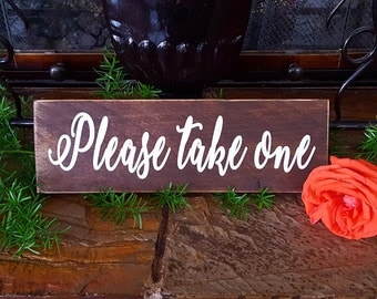 Please take one sign. Rustic wedding sign. Wedding sign.