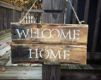Reclaimed Welcome Home Sign