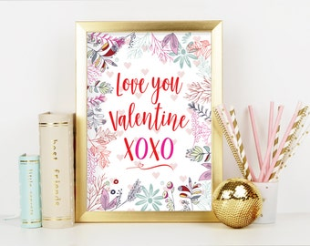Love You Valentine XOXO / Digital Art Print for Valentine's Day Decor or Valentine's card / 4 sizes included! 11x14, 8x10, 5x7 and 4x6