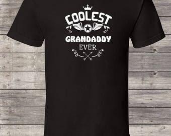 Coolest Grandaddy ever, Grandaddy Birthday tshirt, Grandaddy Shirt, Grandaddy Gift Idea, Baby Shower, Fathers day, 1