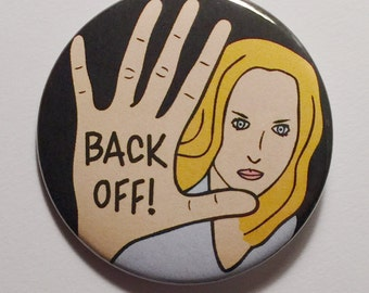 Back Off! - political protest pin back button