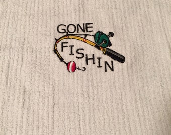 Custom Embroidered Gone Fishin Towel