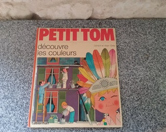 "Book vintage for children, ""little Tom discovers the colors"", Gerard and Alain Gree"