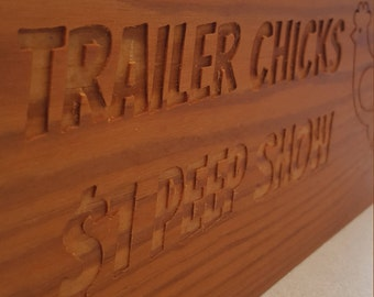 Trailer Chicks Sign