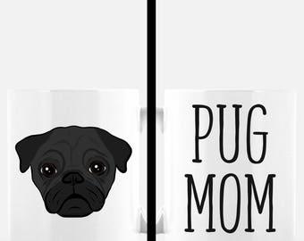 Pug Mom Coffee Mug | Black Pug | Pug Gift | Dog Mom | Cute Dog Mug | Dog Lover Gift | Mother's Day Gift