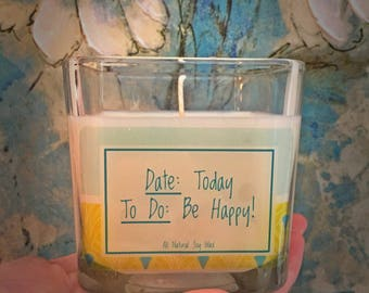 12 oz. Hand Poured BE HAPPY Soy Wax Candle