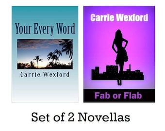 Set of Two Novels, Your Every Word, Fab or Flab, Digital Download, E-Books, PDF, Epub, Mobi Files, For Kindle, Nook