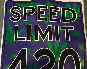 420 Speed Limit