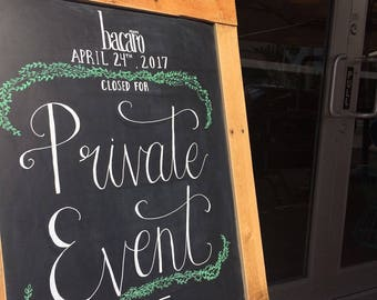 Custom Chalk Board Sign-Private Event