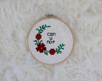 Can You Not | Cross Stitch Hoop