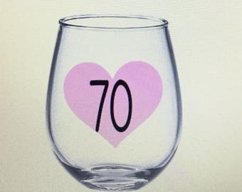70th wine glass. 70th gift. 70th birthday gift. 70 wine glass 70 gift. 70 wine glass. 70 birthday gift. Seventy birthday gift.