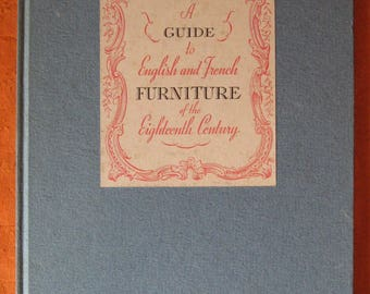 A Guide to English and French Furniture of the Eighteenth Century