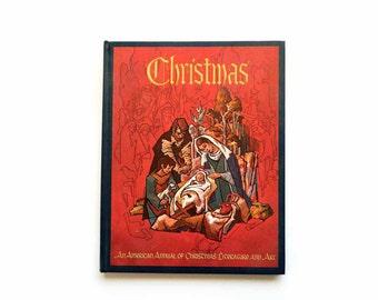 Retro 1969 Christmas Annual An American Annual of Christmas Literature & Art Volume 39 Hardcover 1st Edition 1960s Randolph E. Haugan