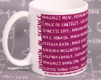 Women in Science Mug//Coffee Cup//Tea Cup//Chemistry//Science Teacher Gift