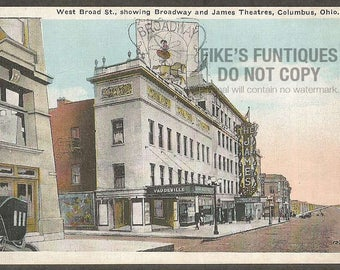 Columbus, Ohio Vintage Postcard - West Broad Street Broadway and James Theatres (Unused)
