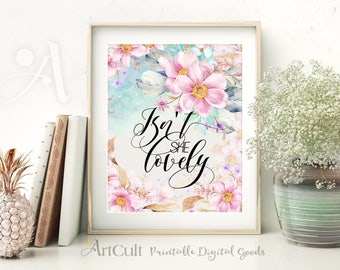 ArtCult printable artworks ISN'T SHE LOVELY inspiration quote, watercolor art, digital print instant download for home teen room decoration