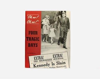 John Kennedy, 1963 Milwaukee Journal Supplement, Four Tragic Days, Oversized Softcover, Kennedy Assassination, JFK Collectible