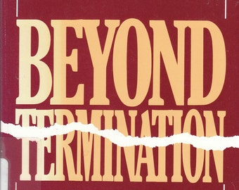 Beyond Termination: A Spouse's Story of Pain and Healing by Mrya Marshall 1990